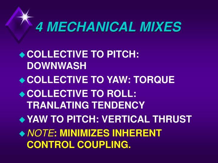 4 MECHANICAL MIXES