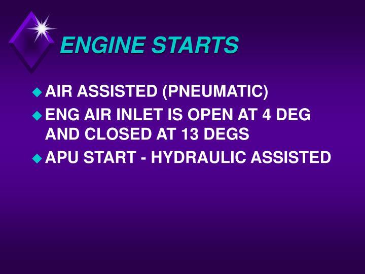 ENGINE STARTS