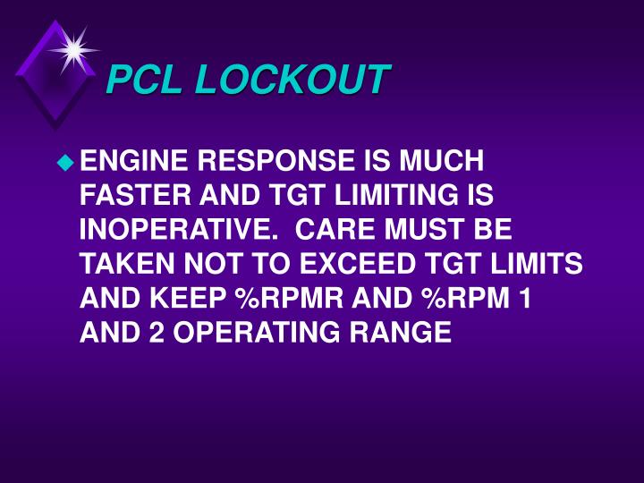 PCL LOCKOUT