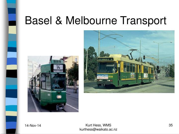 Basel & Melbourne Transport