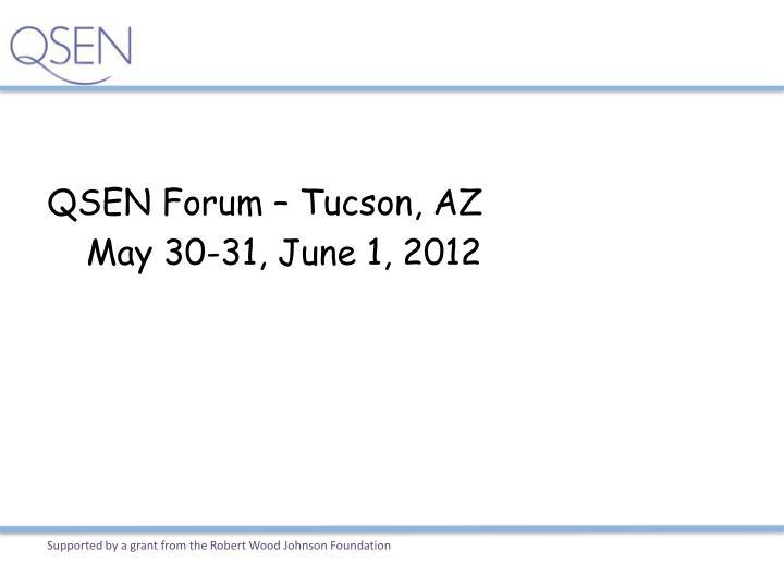 QSEN Forum – Tucson, AZ