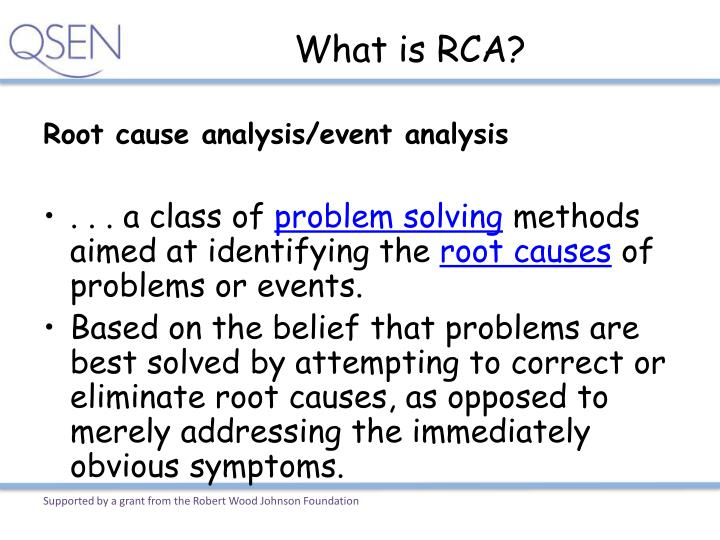 What is RCA?