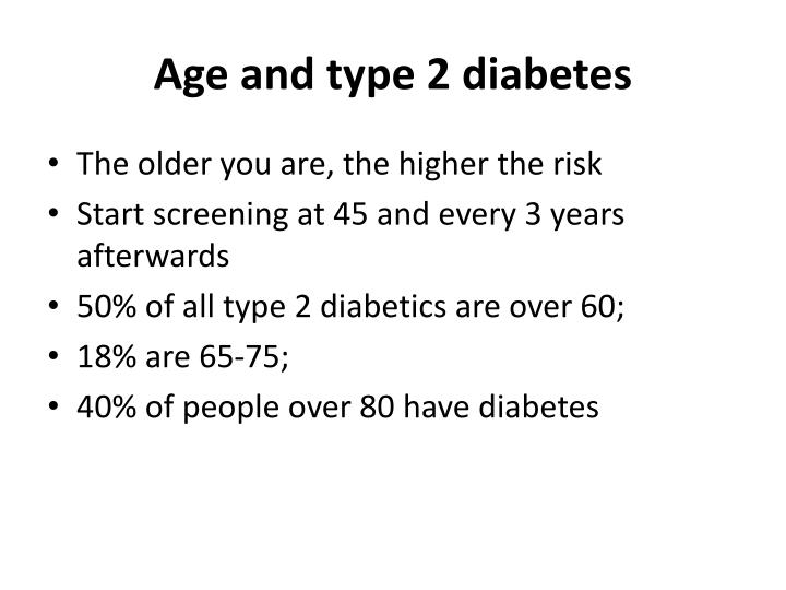 Age and type 2 diabetes