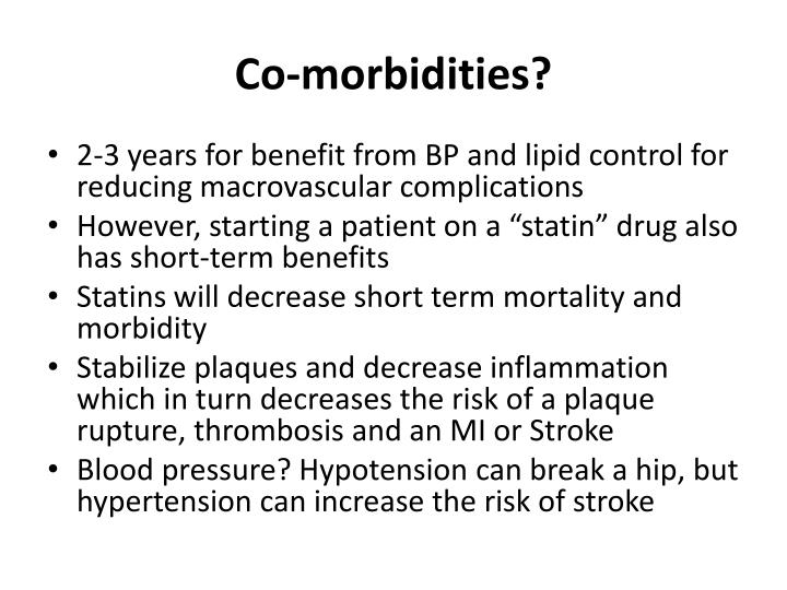 Co-morbidities?