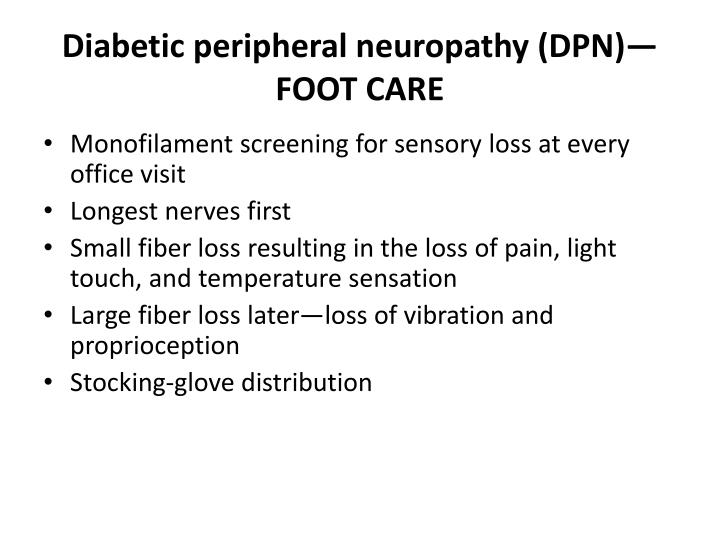 Diabetic peripheral neuropathy (DPN)—FOOT CARE