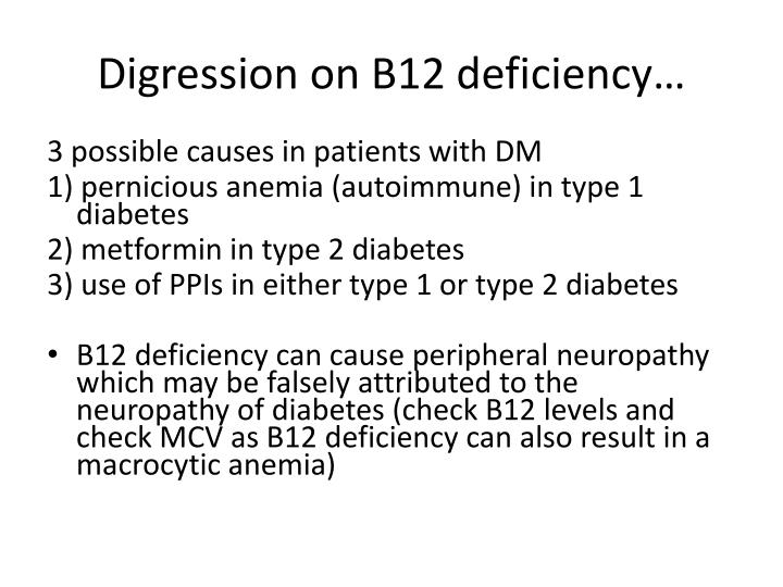 Digression on B12 deficiency…