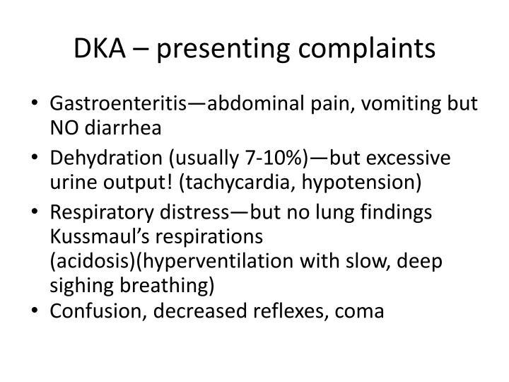 DKA – presenting complaints