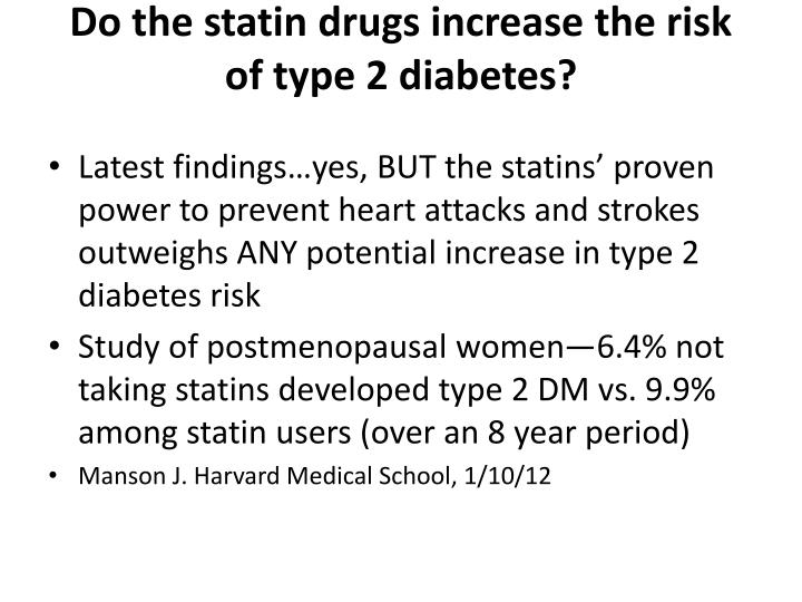 Do the statin drugs increase the risk of type 2 diabetes?