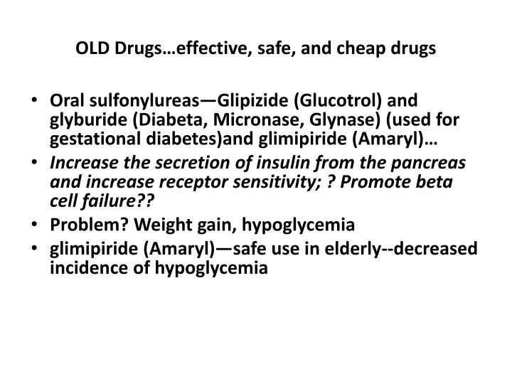 OLD Drugs…effective, safe, and cheap drugs