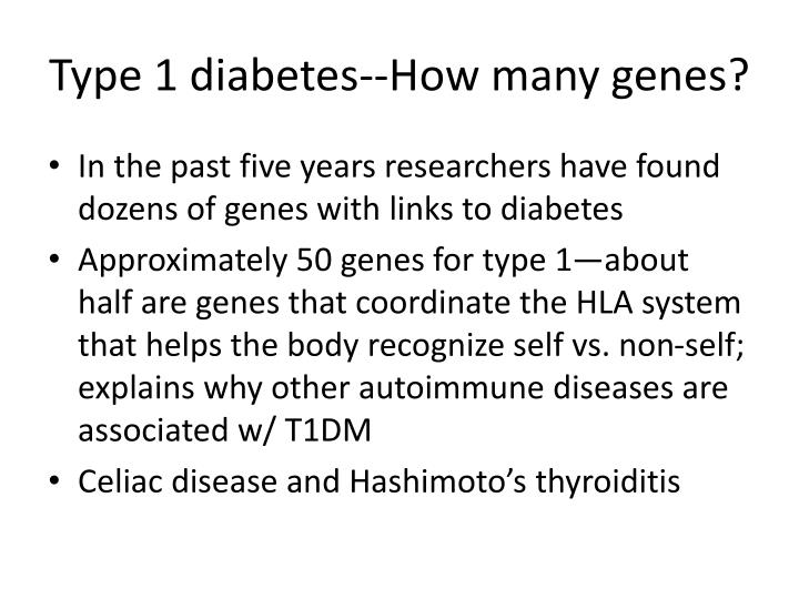 Type 1 diabetes--How many genes?
