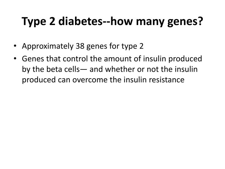 Type 2 diabetes--how many genes?