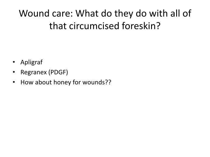 Wound care: