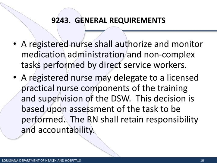 9243.  GENERAL REQUIREMENTS