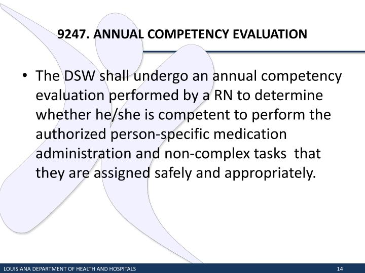 9247. ANNUAL COMPETENCY EVALUATION