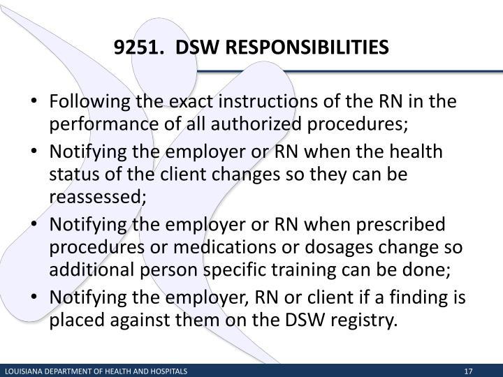 9251.  DSW RESPONSIBILITIES