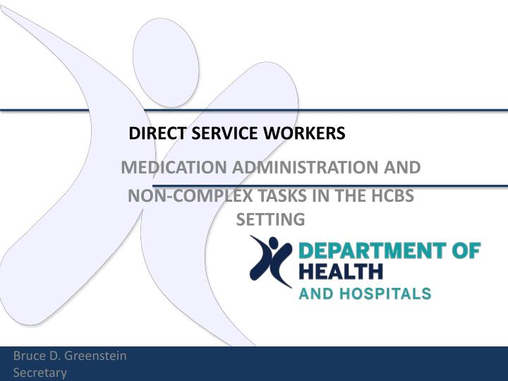 DIRECT SERVICE WORKERS