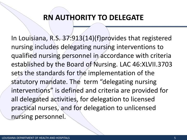 RN AUTHORITY TO DELEGATE