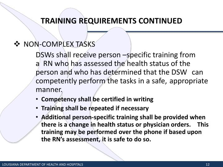 TRAINING REQUIREMENTS CONTINUED