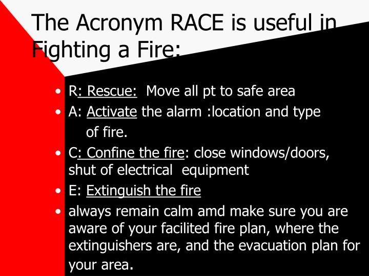 The Acronym RACE is useful in