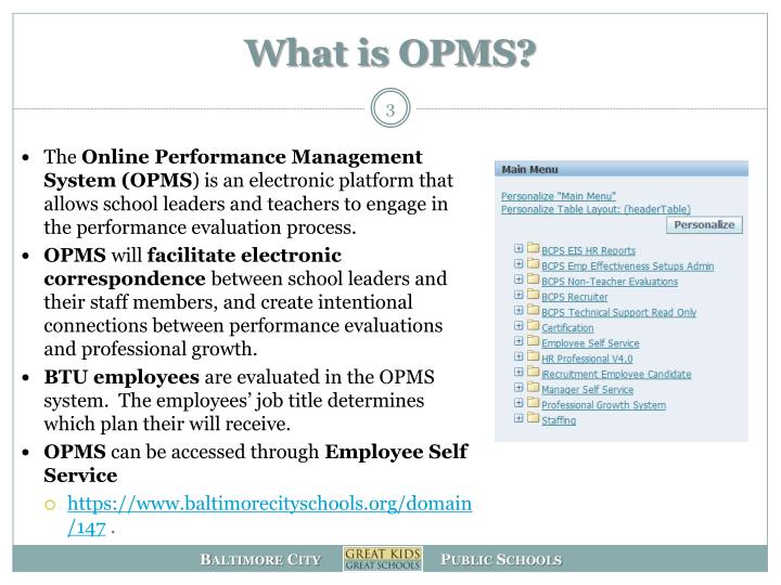 What is OPMS?