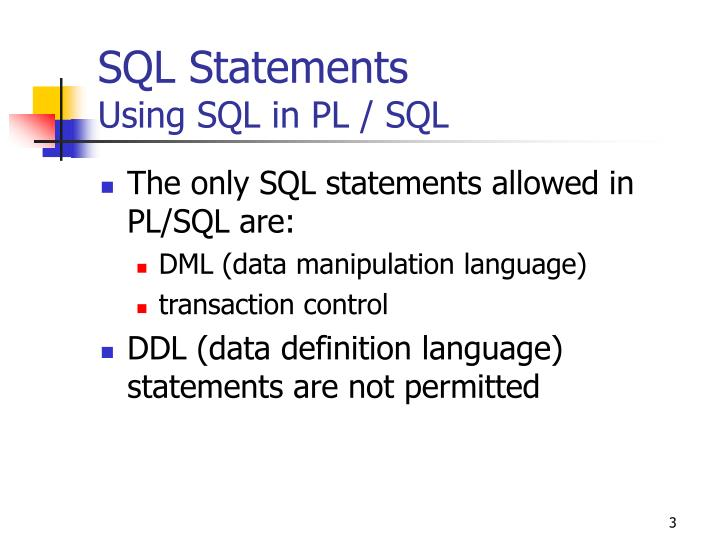 Sql statements using sql in pl sql