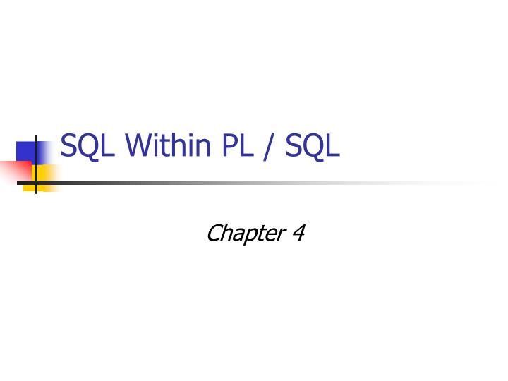 Sql within pl sql
