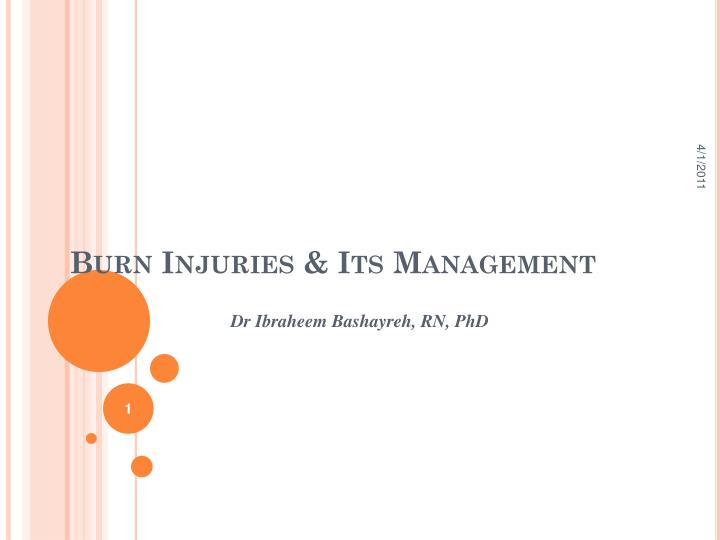 Burn injuries its management