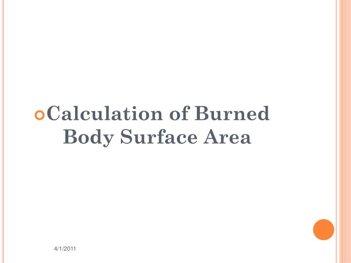 Calculation of Burned Body Surface Area