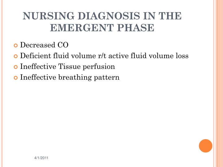 NURSING DIAGNOSIS IN THE EMERGENT PHASE