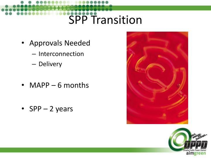 SPP Transition