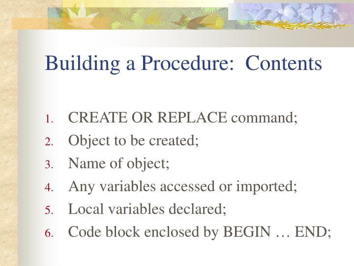 Building a Procedure:  Contents