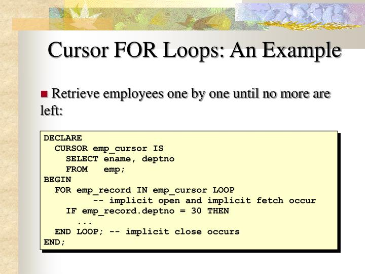 Cursor FOR Loops: An Example