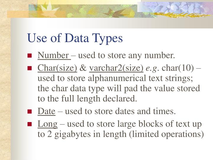 Use of Data Types