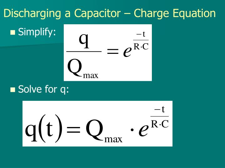 Discharging a Capacitor – Charge Equation