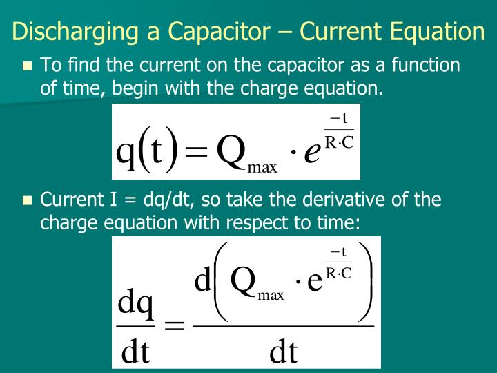 Discharging a Capacitor – Current Equation