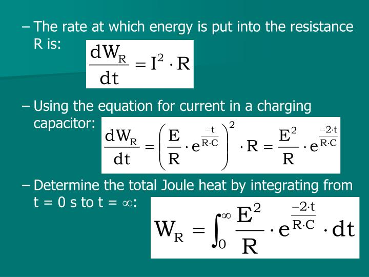 The rate at which energy is put into the resistance R is:
