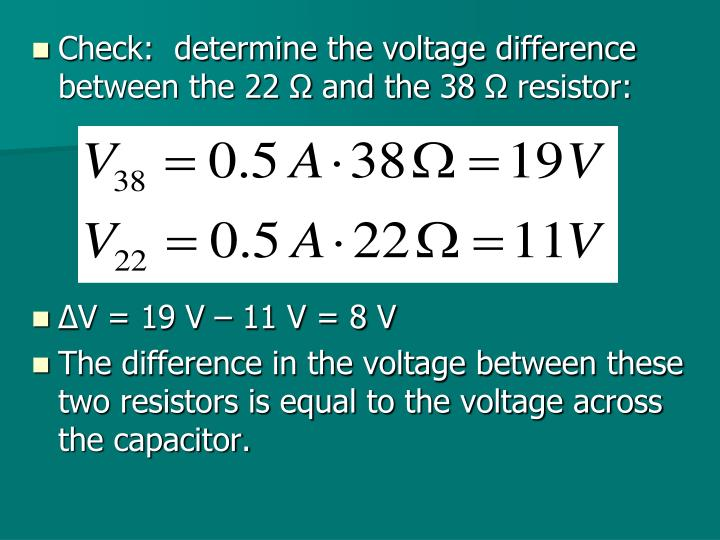 Check:  determine the voltage difference between the 22