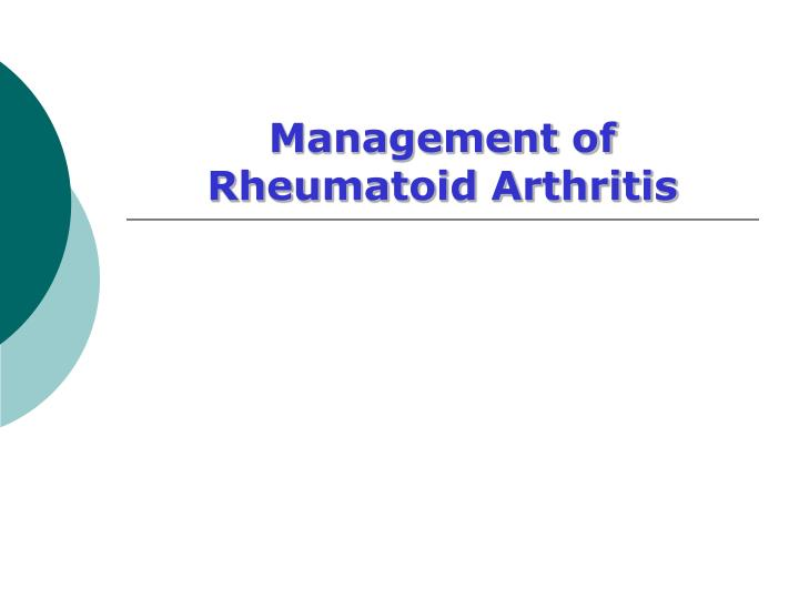 Management of Rheumatoid Arthritis
