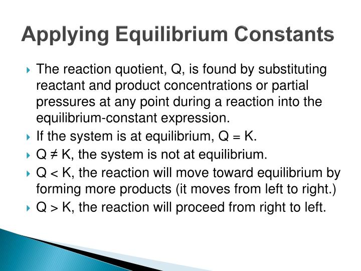 Applying Equilibrium Constants