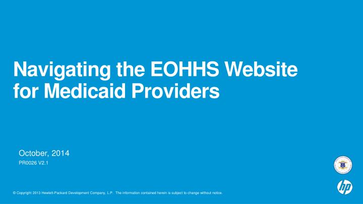 Navigating the eohhs website for medicaid providers