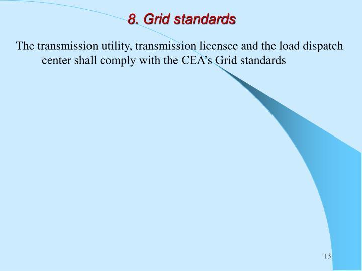8. Grid standards