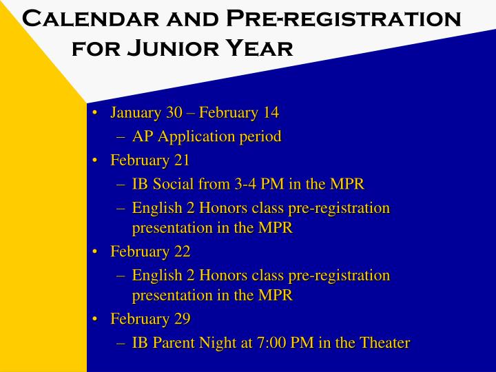 Calendar and pre registration for junior year