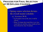 process for final selection of ib diploma courses1