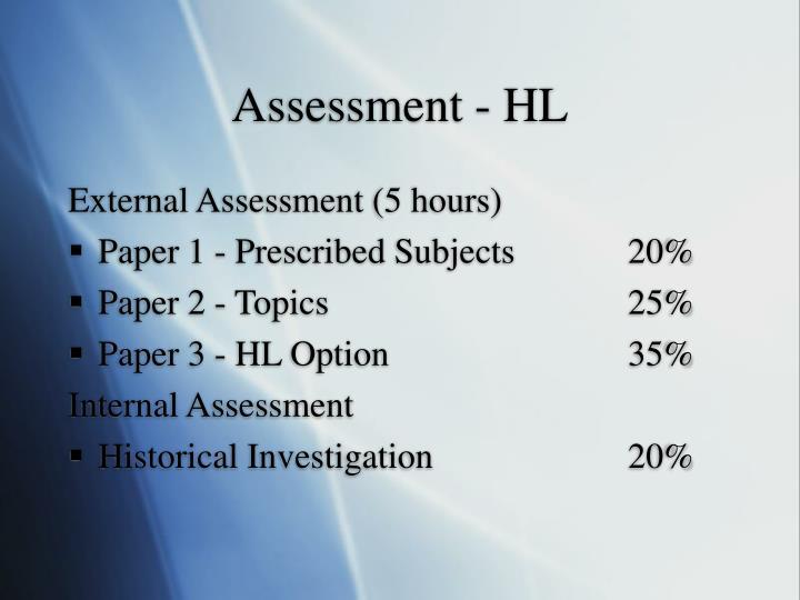 Assessment - HL