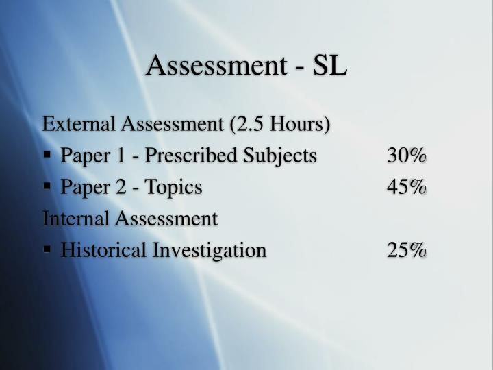 Assessment - SL