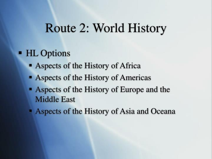 Route 2: World History