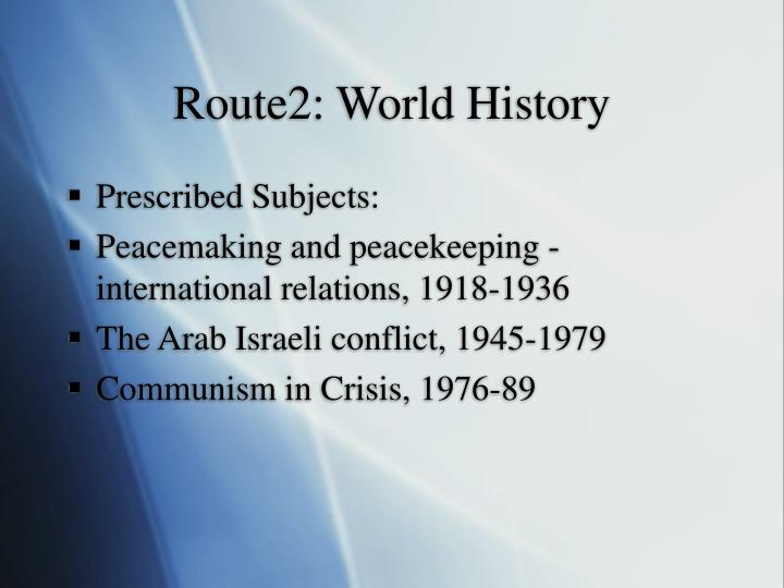 Route2: World History