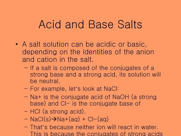 Acid and Base Salts