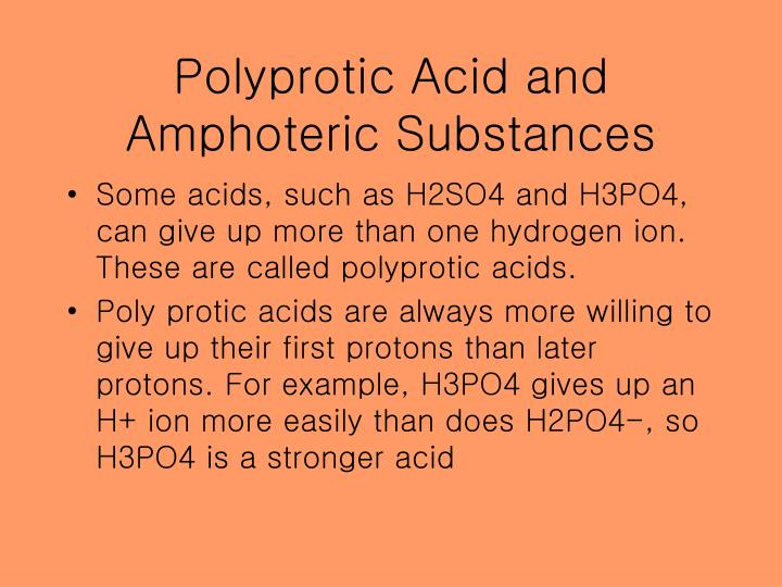Polyprotic Acid and Amphoteric Substances