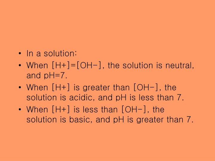 In a solution: